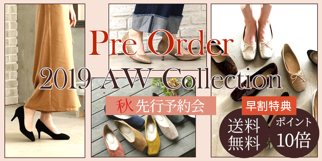 PRE ORDER 2019 AW COLLECTION