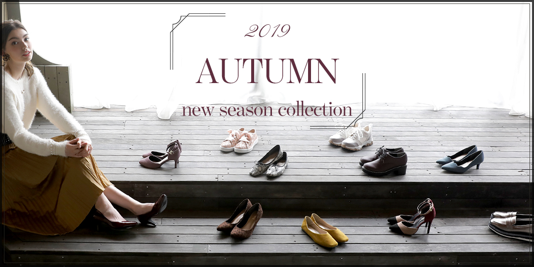 2019 AUTUMN collection